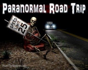 Paranormal Road Trip at From the Shadows
